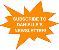 Subscribe to Danielle's newsletter!